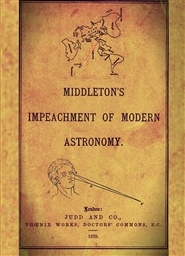 Impeachment of Modern Astronomy: Middleton