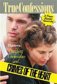 THIRTEEN SIZZLING CONFESSIONS AND… CRIMES OF THE HEART cover image