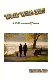 Walk With Me! - A Collection of Poems cover image