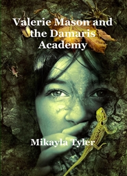 Valerie Mason and the Damaris Academy cover image