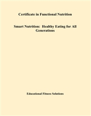 Certificate in Functional Nutrition Smart Nutrition: Healthy Eating for All Generations cover image