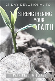 21 Day Devotional to Strenghtening Your Faith cover image