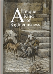 A Unique Kind Of Righteousness cover image