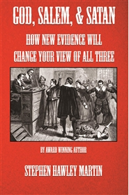 GOD, SALEM, & SATAN: How New Evidence Will Change Your View of All Three cover image