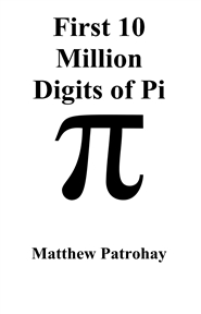 First 10 Million Digits of Pi cover image
