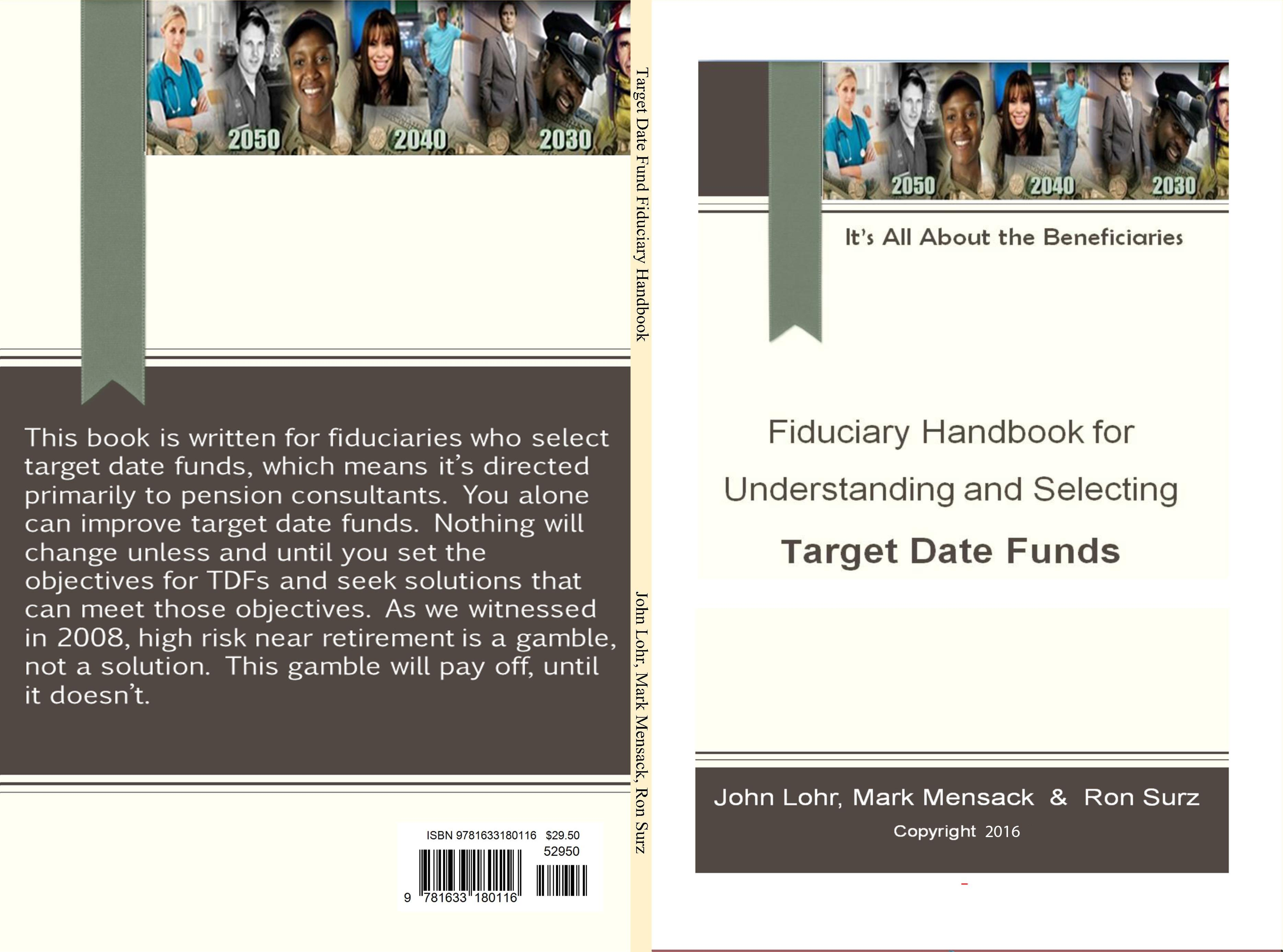Fiduciary Handbook for Understanding and Selecting Target Date Funds: It