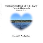 CORRESPONDENCE OF THE HEART Poetry & Photography Volume Four cover image