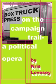 Box Truck Press on the Campaign Trail cover image