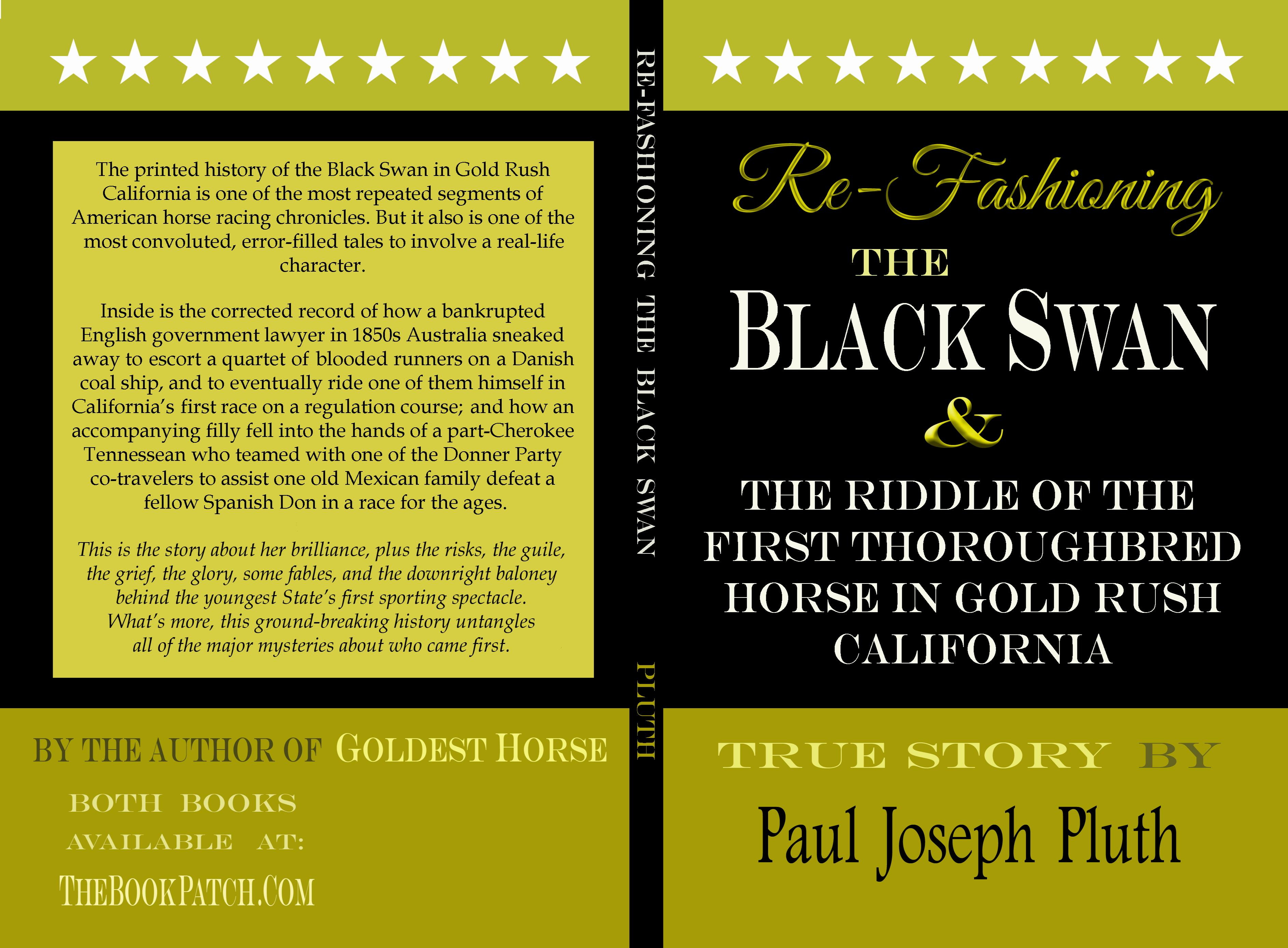 Re-Fashioning The Black Swan & The Riddle of the First Thoroughbred Horse in Gold Rush California cover image