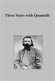 Three Years with Quantrill cover image