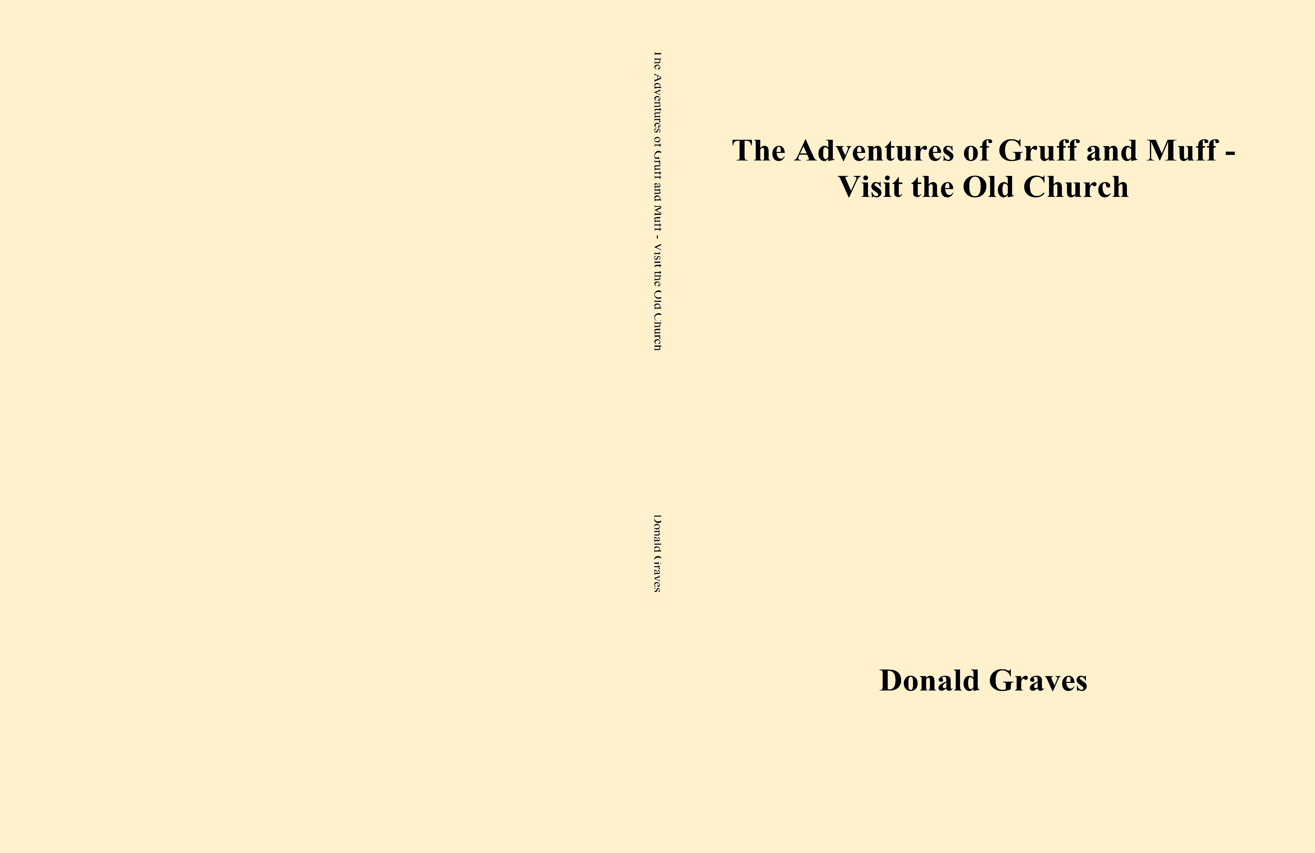 The Adventures of Gruff and Muff - Visit the Old Church cover image