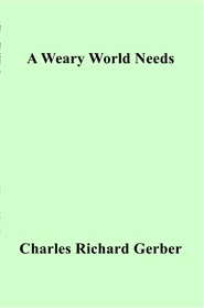 A Weary World Needs cover image