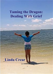 Taming the Dragon: Dealing With Grief cover image