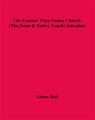 The Funnier Than Funny Church (The Jesus & Native Touch) Salvation cover image