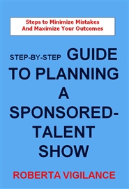 Step-By-Step Guide To Planning A Sponsored-Talent Show cover image