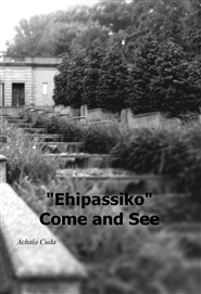 """Ehipassiko"" Come and See cover image"