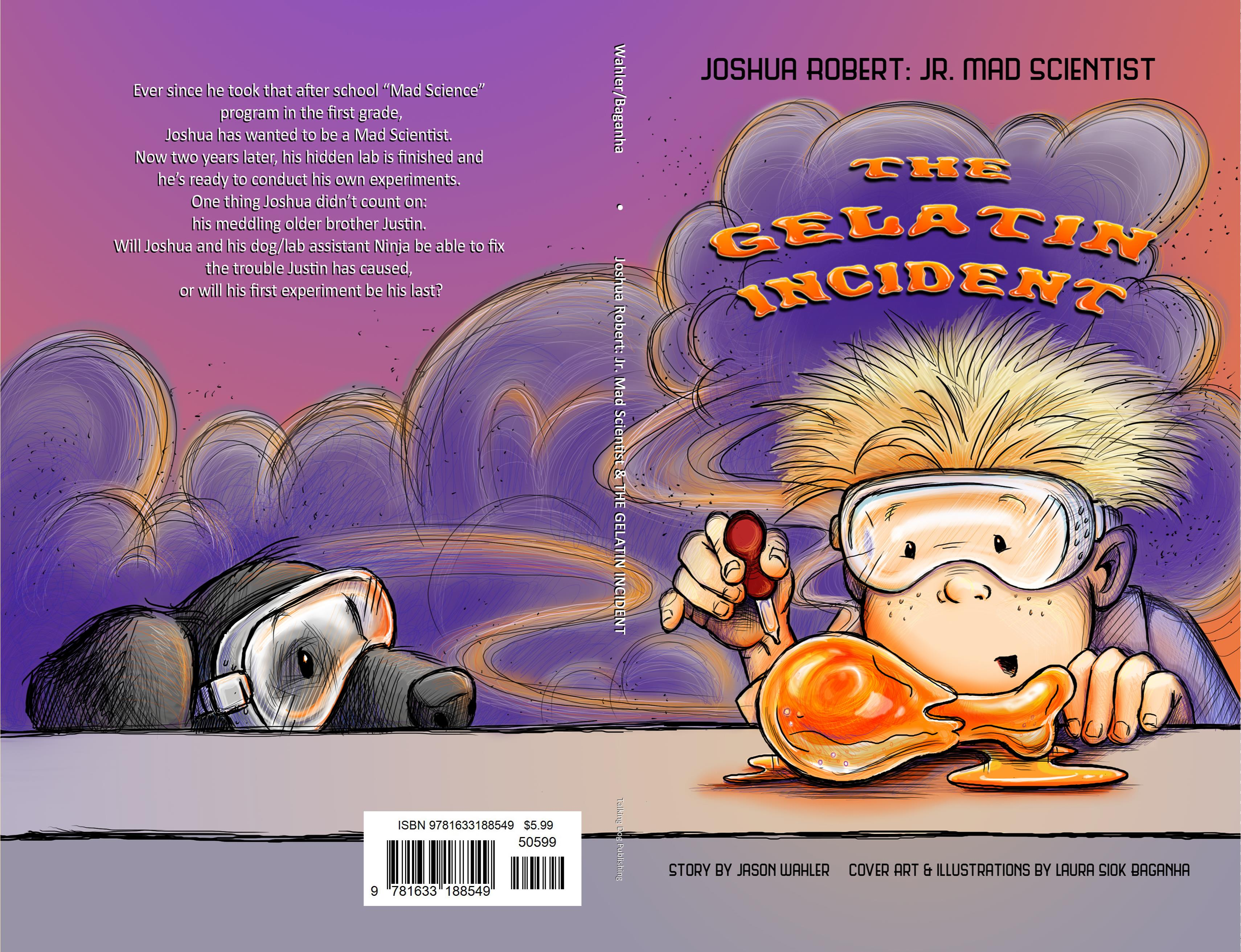 Joshua Robert: Jr. Mad Scientist & The Gelatin Incident cover image
