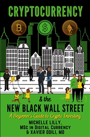 Cryptocurrency and The New Black Wall Street cover image