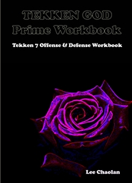 Tekken God Prime Workbook: Tekken 7 Offense & Defense Workbook - Lee Chaolan cover image