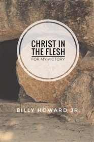 Christ In The Flesh For My Victory cover image