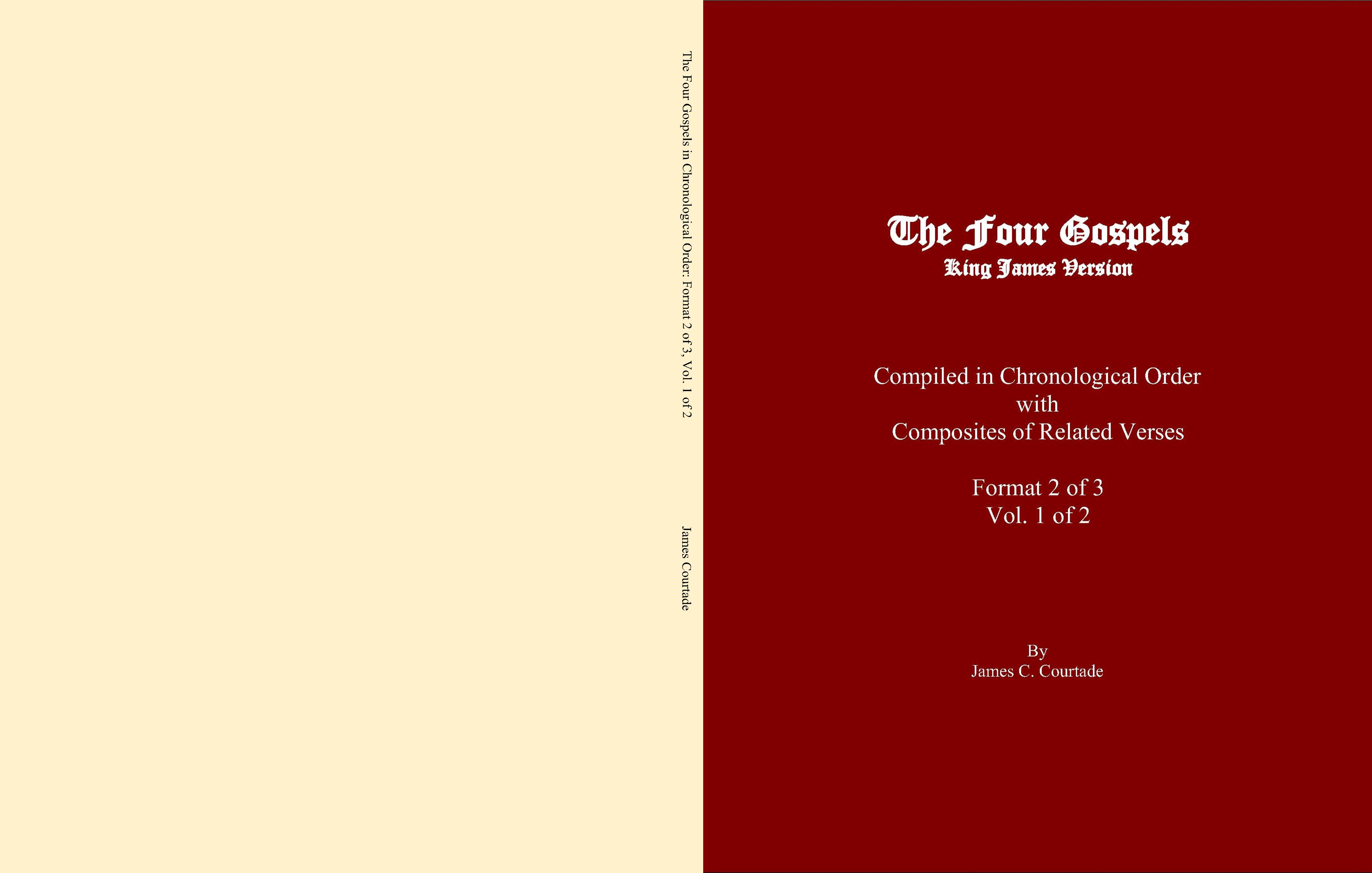 The Four Gospels in Chronological Order: Format 2 of 3, Vol. 1 of 2 cover image