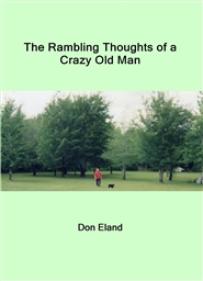 The Rambling Thoughts of a Crazy Old Man cover image