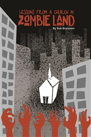 Lessons From A Church In Zombie Land cover image