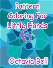 Pattern Coloring For Little Hands Book 6 cover image
