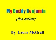 My Buddy Benjamin (has autism) cover image