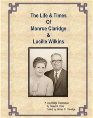 The Life & Times of Mornroe Claridge & Lucille Wilkins cover image