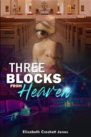 Three Blocks from Heaven cover image