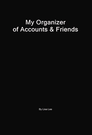 My Organizer of Accounts & Friends cover image
