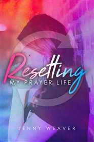 Resetting my prayer life cover image