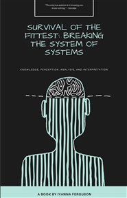 Survival of the Fittest: Breaking the System of Systems cover image