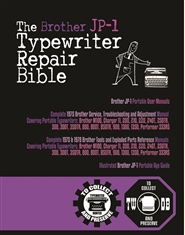 The Brother JP-1 Typewriter Repair Bible cover image