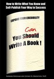 You Can Write A Book! How to Write What You Know and Self-Publish Your Way to Success cover image