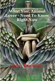 What You, Animal Lover - Need To Know Right Now cover image