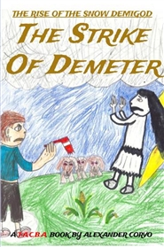 The Strike Of Demeter - Book One of The Rise of the Snow Demigod cover image