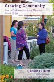 Growing Community: How to Find New Cohousing Members (Second Edition) cover image