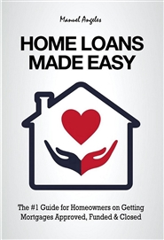 Home Loans Made Easy (Black & White) cover image