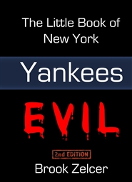 The Little Book of New York Yankees Evil (Second Edition) cover image