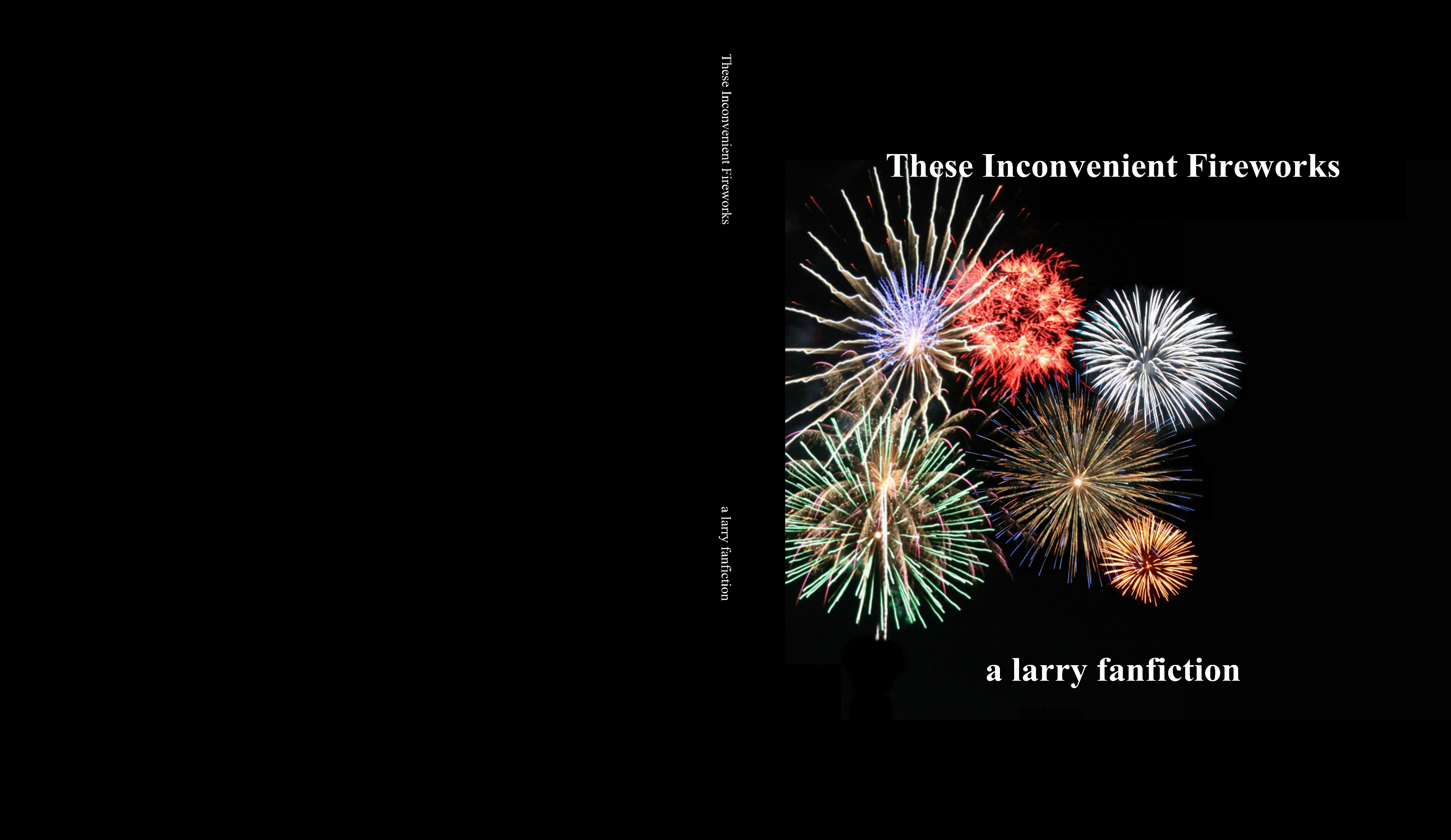 These Inconvenient Fireworks cover image