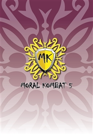 MORAL KOMBAT 5: Drug & Alcohol Education, Awareness & Intervention cover image