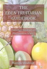 The Eden Fruitarian Guidebook cover image
