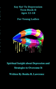 "Pocket Size Say ""No"" To Depression for Young Ladies Book II cover image"
