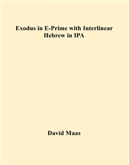 Exodus in E-Prime with Interlinear Hebrew in IPA cover image
