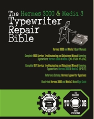 The Hermes 3000 and Media 3 Typewriter Repair Bible cover image