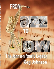 From Jazz To Now: The Johnson Family Legacy cover image