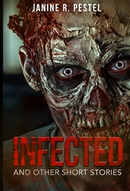 Infected and Other Short Stories cover image