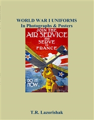 WORLD WAR I UNIFORMS In Photographs & Posters cover image